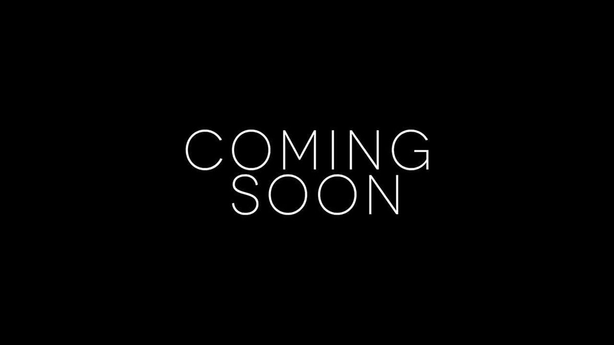Image result for coming soon image