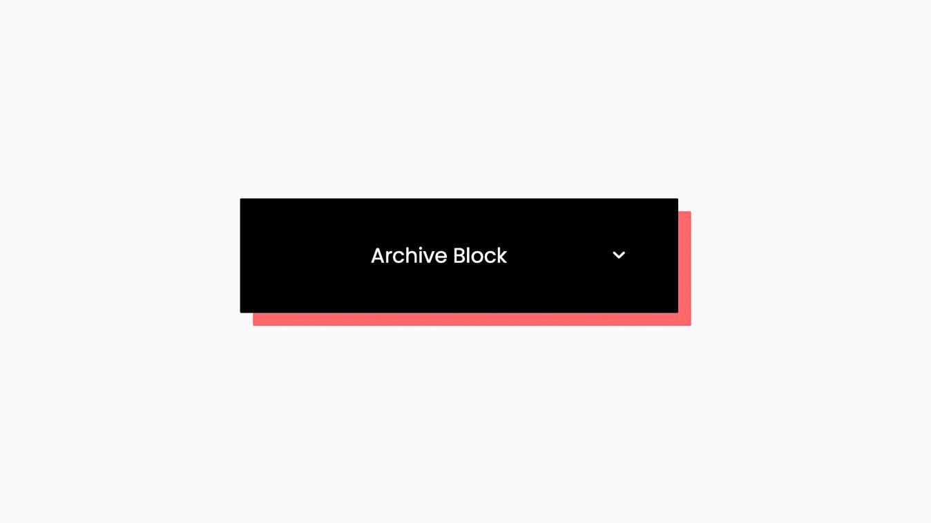Drop Down Archive Block.png