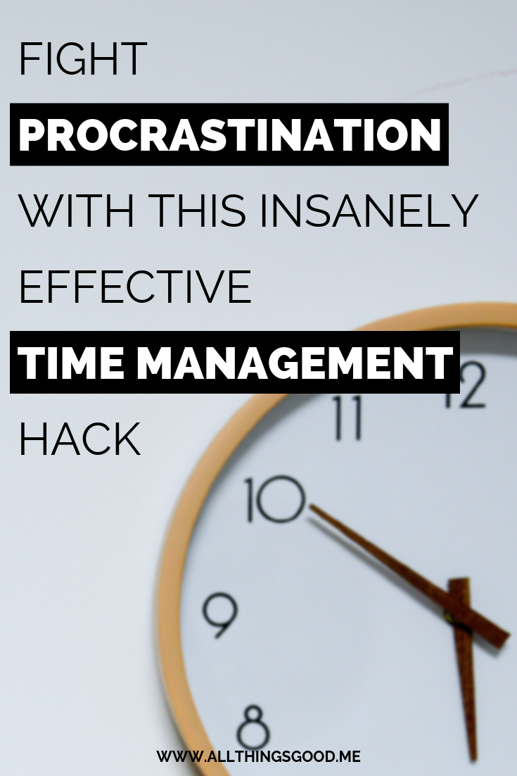 Fight procrastination with this insanely effective time management hack.png
