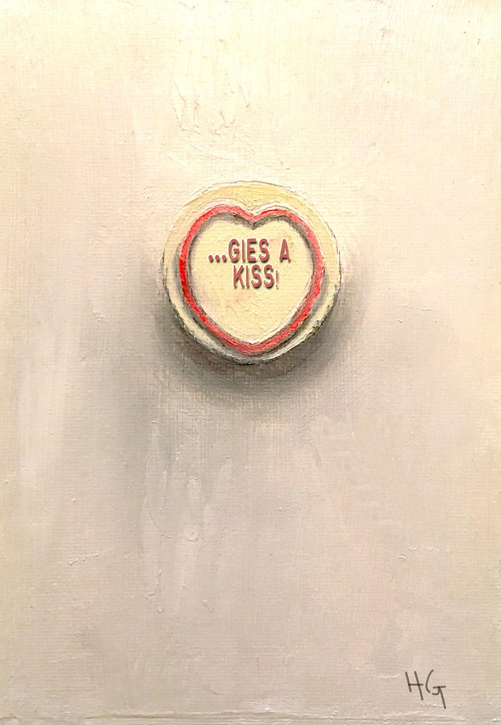 """""""Gies a kiss!"""""""
