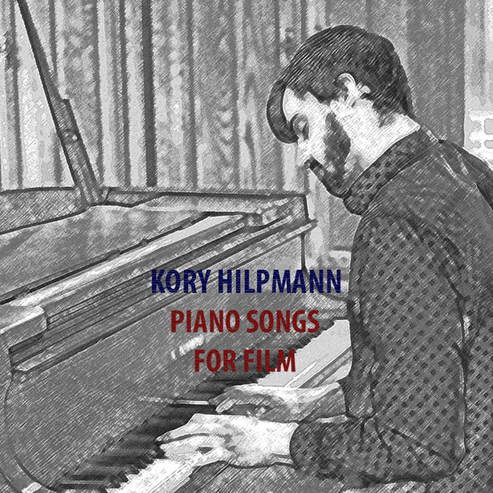 Piano Songs For Film - 2018