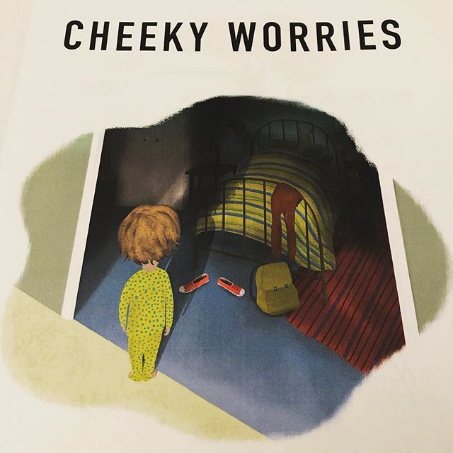 'Everybody, however big or small, has cheeky worries.' Illustration ©Anne Wilson.