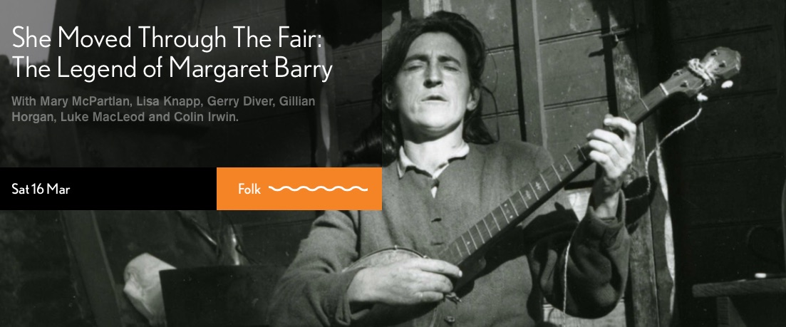 She_Moved_Through_The_Fair__The_Legend_of_Margaret_Barry_•_Kings_Place.jpg