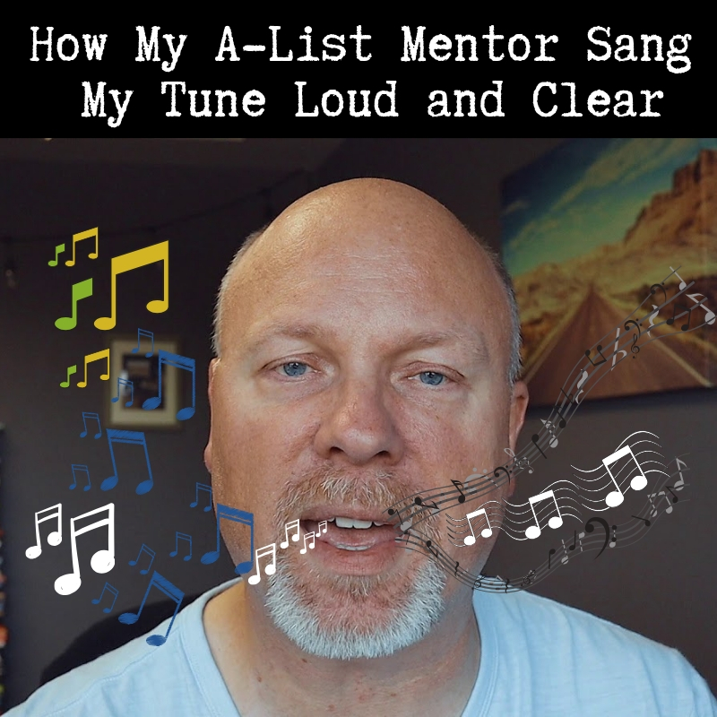 How My A-List Mento Sang My Tune Loud and Clear.jpg