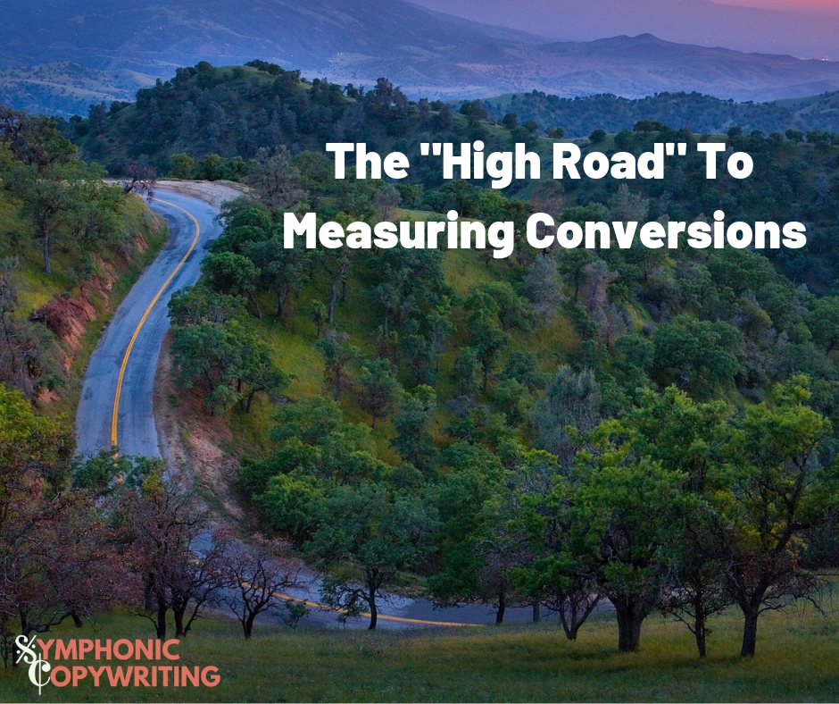 The _High Road_ To Measuring Conversions.jpg