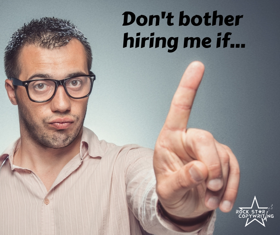 Don't bother hiring me if....jpg