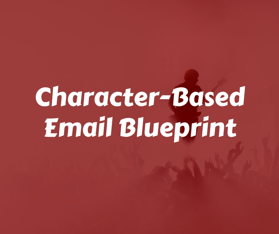 Character-Based Email Blueprint (1).jpg
