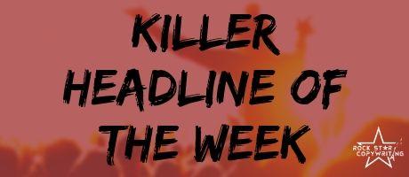Killer Headline of the Week (1).jpg