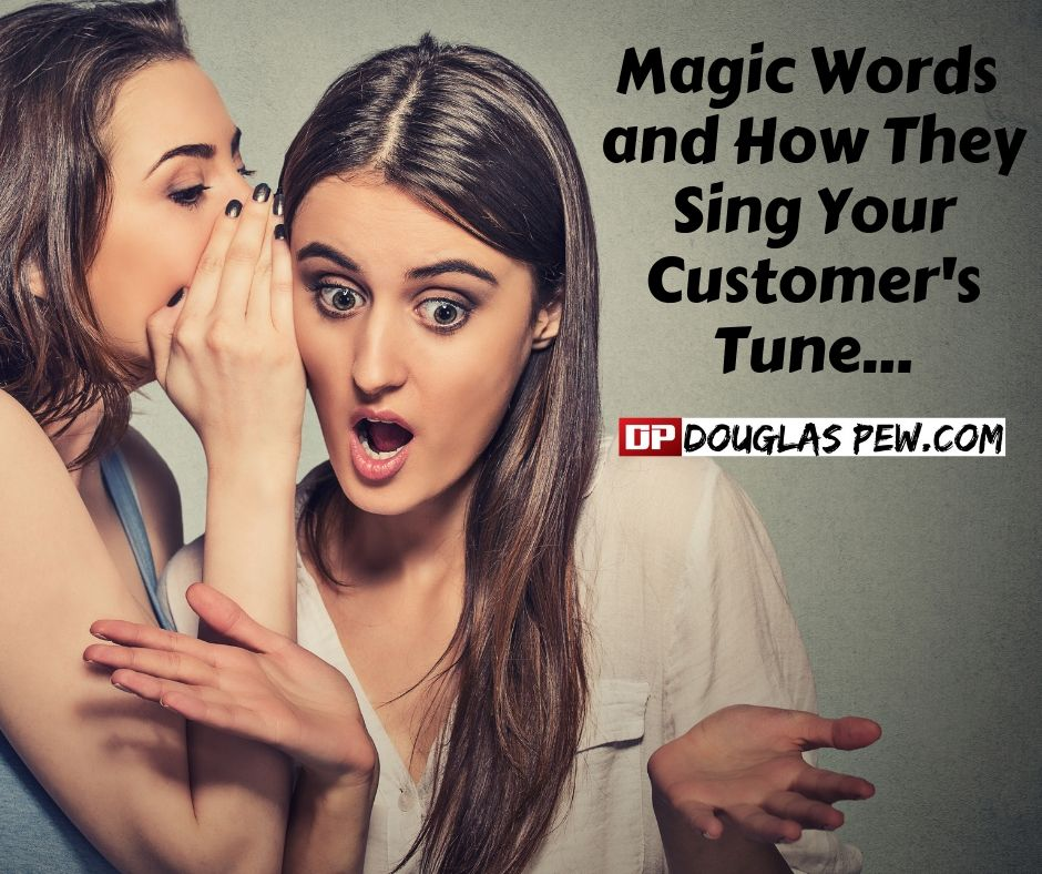 Magic Words and How They Sing Your Customer's Tune.jpg