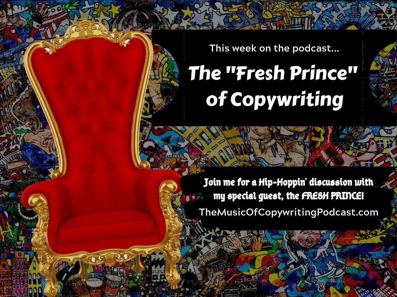 Copy of Copy of Copy of The Fresh Prince of Copywriting.jpg