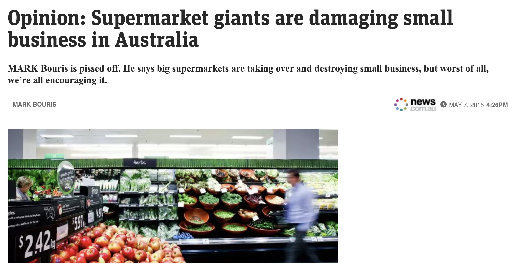 """""""Supermarkets are taking over and destroying small businesses."""" - - Mark Bouris, Founder of Mentored"""