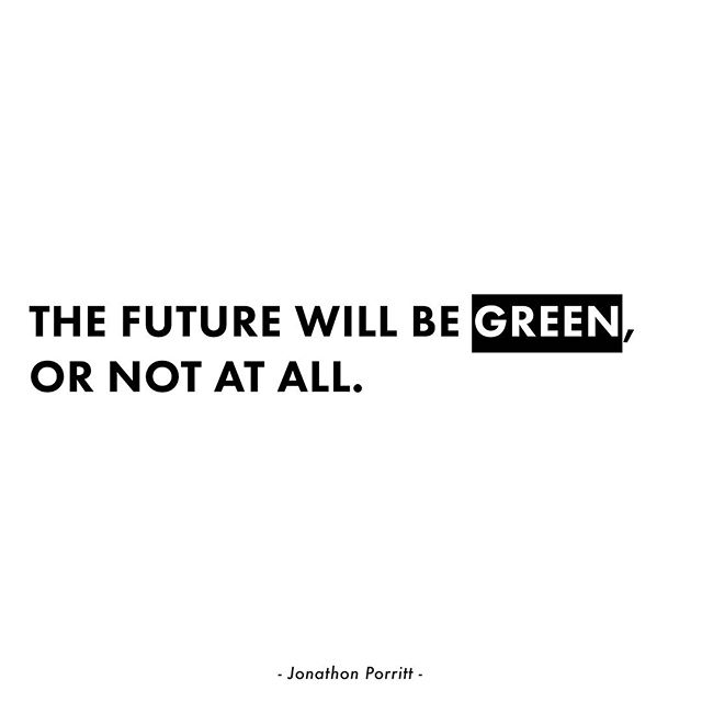 """""""The future will be green, or not at all."""" - Jonathon Porritt  Running our own creative studio gives us the freedom to venture in the niche market we believe in: working with organizations with a positive impact on the people and the planet."""