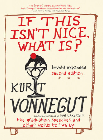 "1. If This Isn't Nice, What is?, Kurt Vonnegut - Genre: Humour & Self-helpSamenvatting van het boek in twee zinnen: Een verzameling van Kurt Vonnegut's graduation speeches Favoriete quote: ""So I hope that you will do the same for the rest of your lives. When things are going sweetly and peacefully, please pause a moment, and then say out loud,"