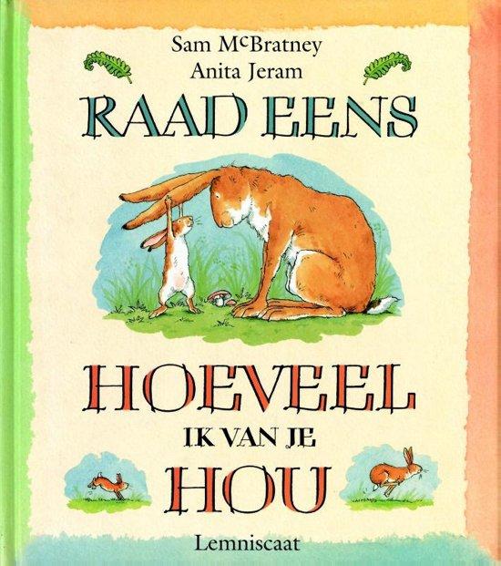 """Raad eens hoeveel ik van je hou, Sam McBratney (1994) - Hazeltje vertelt Grote Haas hoeveel hij van hem houdt door zijn armen te spreiden. Maar de armen van Grote Haas zijn natuurlijk veel groter. Hij overtreft hem in alles.Favoriete citaat: """"'Ik hou van jou zo ver als het pad tot aan de rivier!' riep Hazeltje uit. 'Ik hou van jou tot voorbij de rivier en over de heuvels,' zei Grote Haas. Dat is ver, dacht Hazeltje. Hij was bijna te moe om na te denken."""