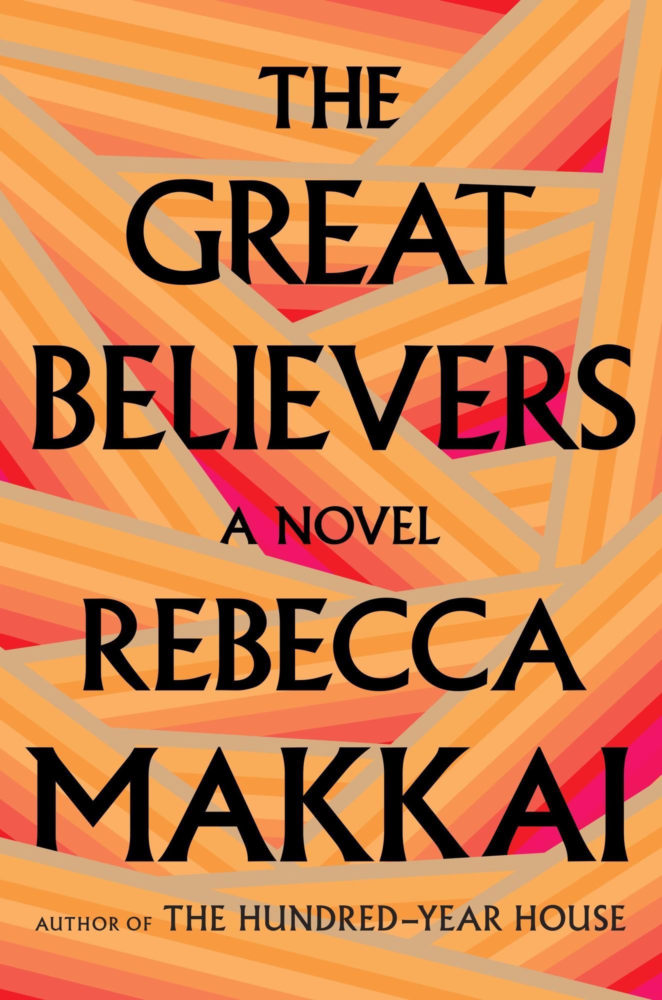 rebeccamakkai-thegreatbelievers.jpg