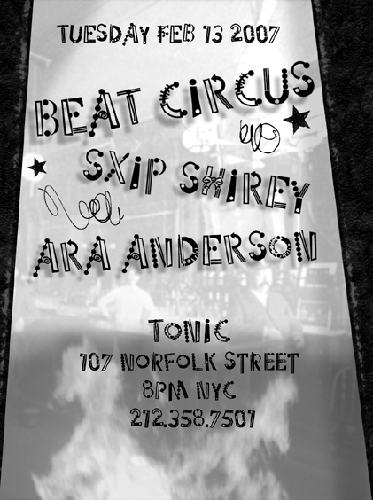 FEB 13 2007 TONIC NYC w/SXIP SHIREY, ARA ANDERSON
