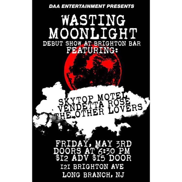 💥Here is the official poster for our show @thebrightonbar opening for @wastingmoonlight_!!💥 May 3rd is the date!! 🖤🖤🖤 • • • • • #supportlocalbands #supportnewmusic #supportlocalbands #newmusic #music #brightonbar #longbranchnj #newjersey #newjerseybands #bands #newjerseymusicscene #livemusic #originalmusic #rockmusic #rockband #modernrock #musicislove #musicislife #vendetta #rose