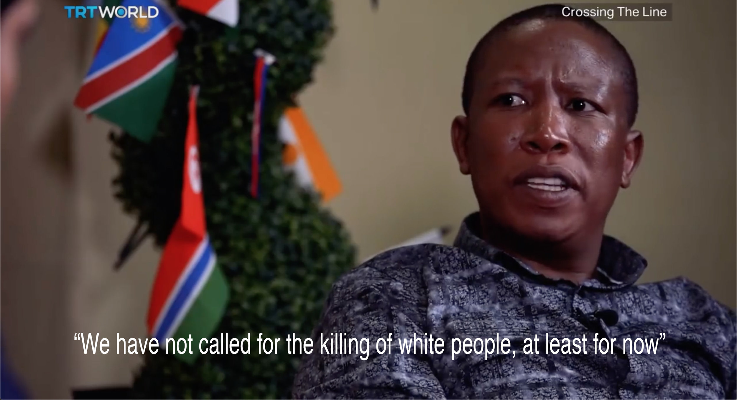 Julius Malema, South African politician, speaking to TRT world, June 13th 2018