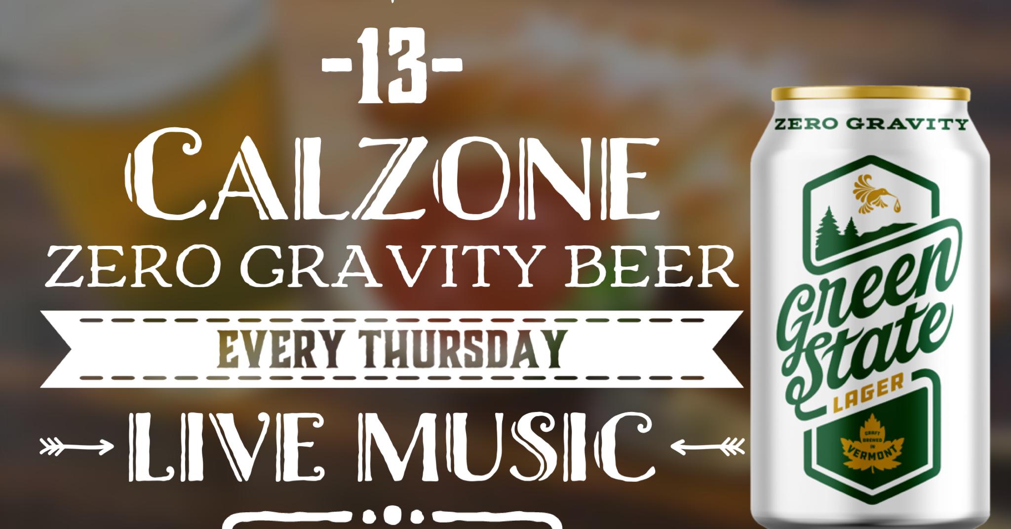 Calzone & Zero Gravity -13-
