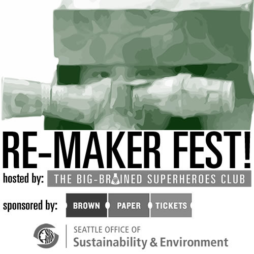 Join us this Monday, February 9th, for our first ever Re-Maker Fest event in Fremont! Entry is free, but get your tickets to reserve your spot:   http://remake.brownpapertickets.com/ . See you there!