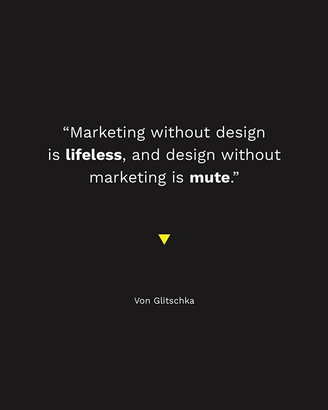 There's purpose in marketing & design — they both need each other to be valuable.