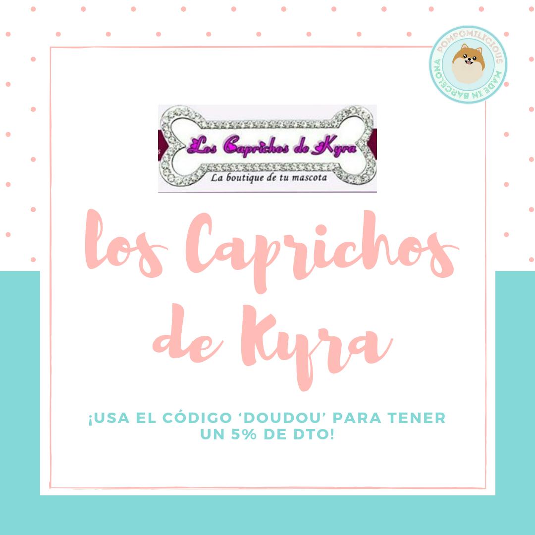 Los Caprichos de Kyra