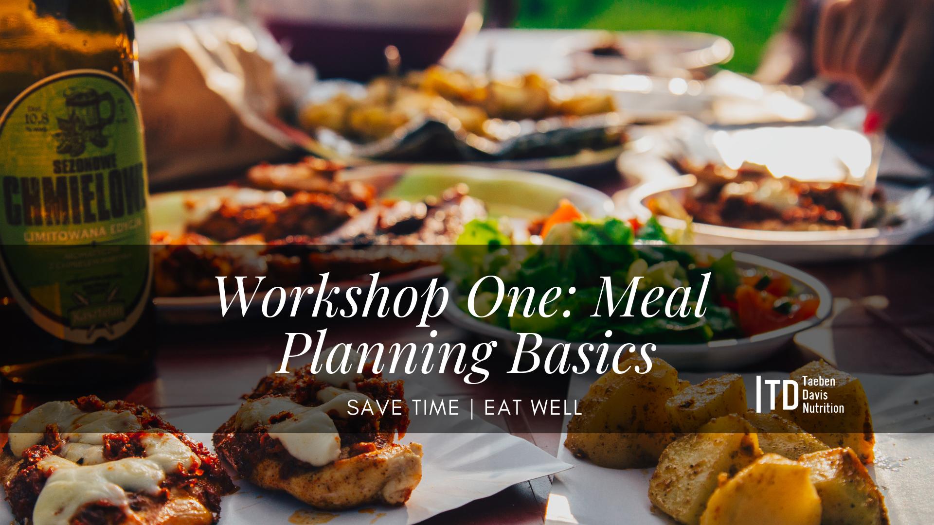 Workshop One_ Meal Planning Basics - Facebook Event Ad.png