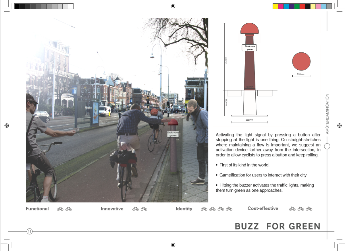 Innovation - Sensors in the asphalt triggering traffic lights further along are not new but Mikael brought gamefication to the cycle tracks with this big red button that, when pressed (or slammed) starts the light signal change 100 metres ahead, at the intersection. Designed for an idea catalogue for the City of Amsterdam.Status: Concept
