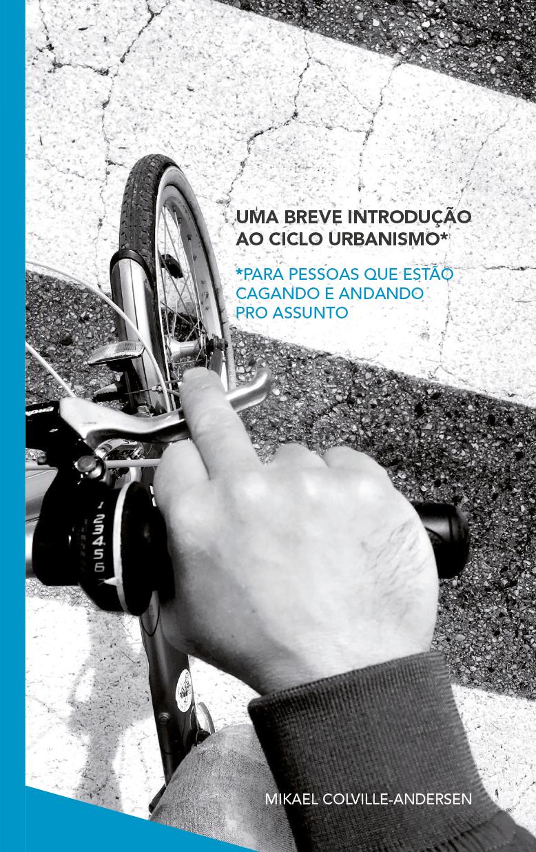Uma Breve Introdução ao Ciclo Urbanismo - para pessoas que estão cagando e andando pro assunto