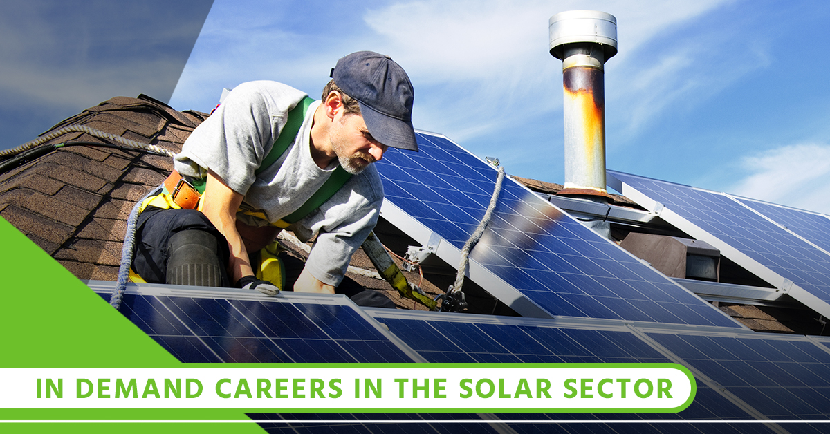 In Demand Careers In The Solar Sector.jpg