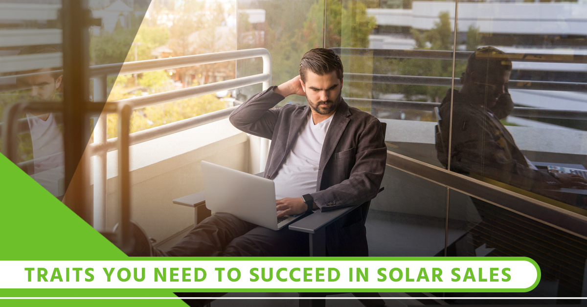 Traits You Need To Succeed In Solar Sales.jpg