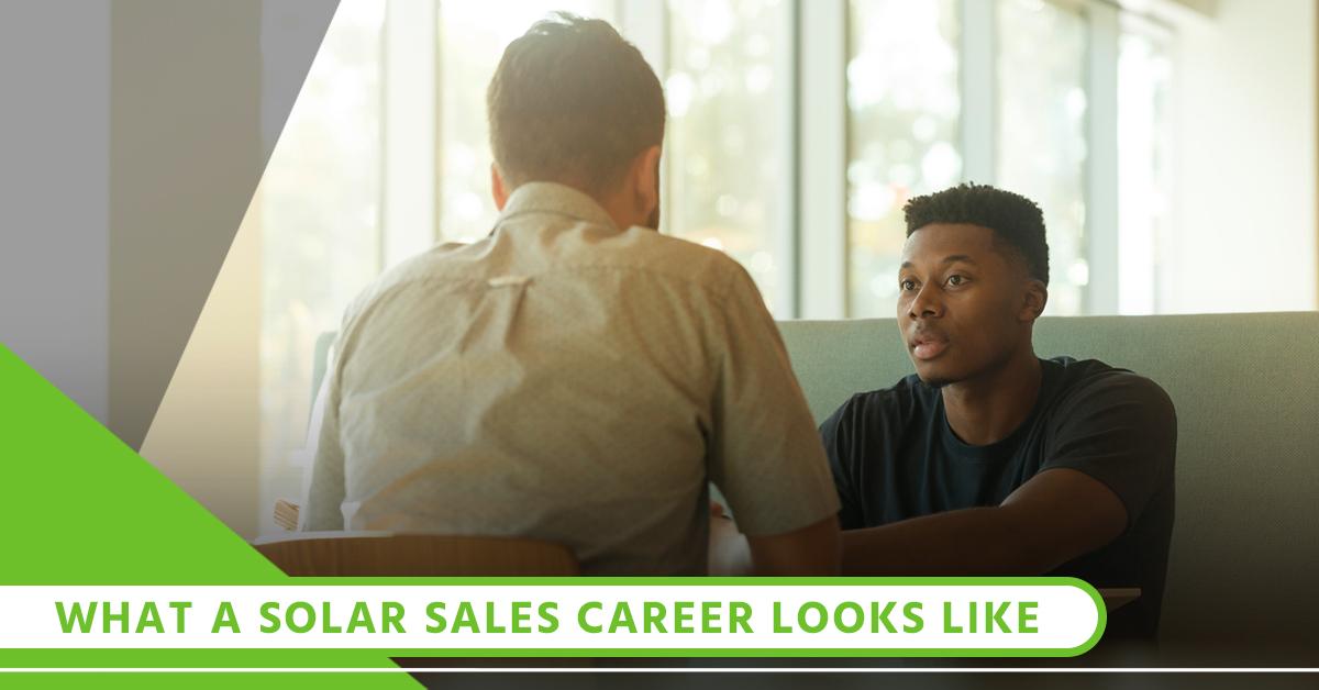 What A Solar Sales Career Looks Like.jpg