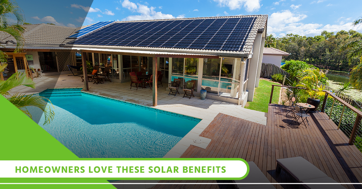 Homeowners Love These Solar Benefits.jpg