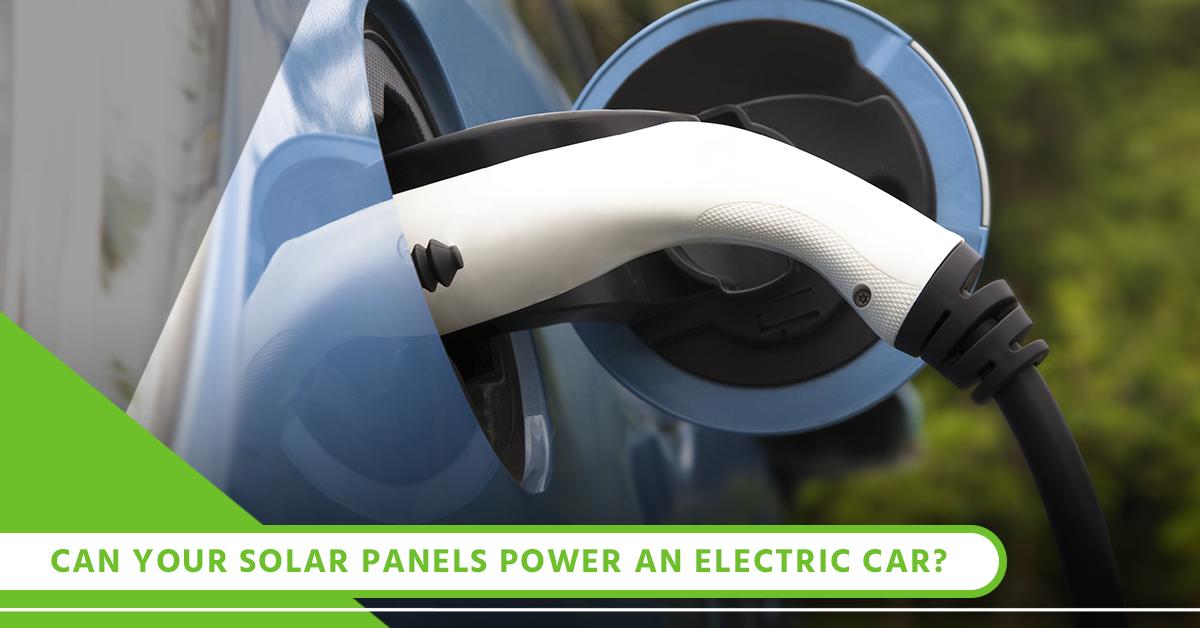 Can Your Solar Panels Power An Electric Car_.jpg