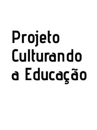 Projeto Culturando a Educação.jpg