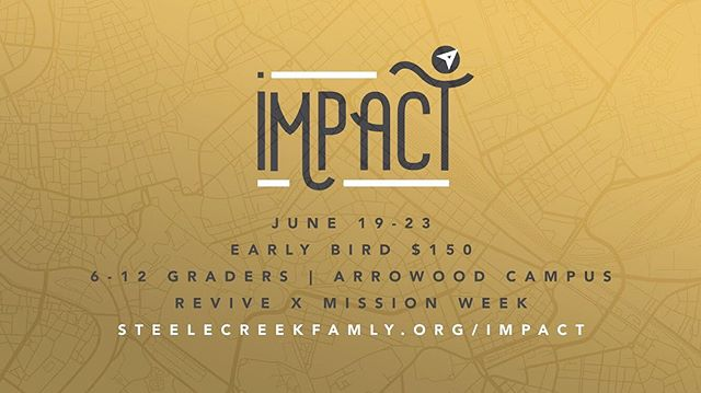 Deadline to register is less than 2 weeks away now! Make sure to get on it. We are praying for you to be IMPACTED by the gospel and in turn IMPACT those in our community.