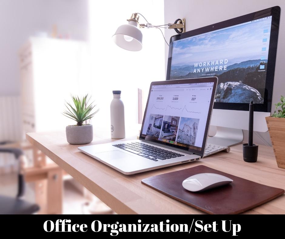 Office Organizing & Set Up