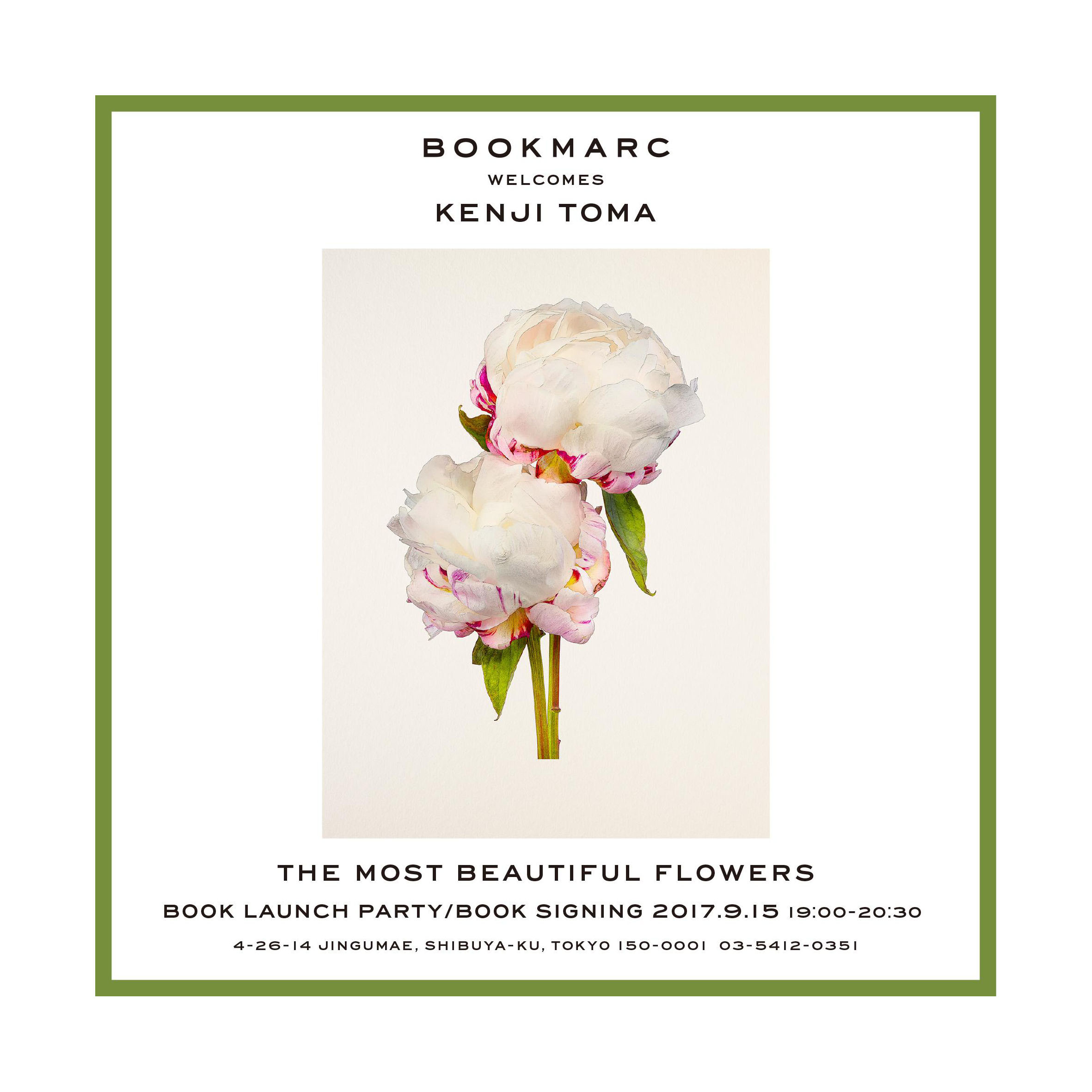 The Most Beautiful Flowers   BOOKMARC, Tokyo 09/15/2017