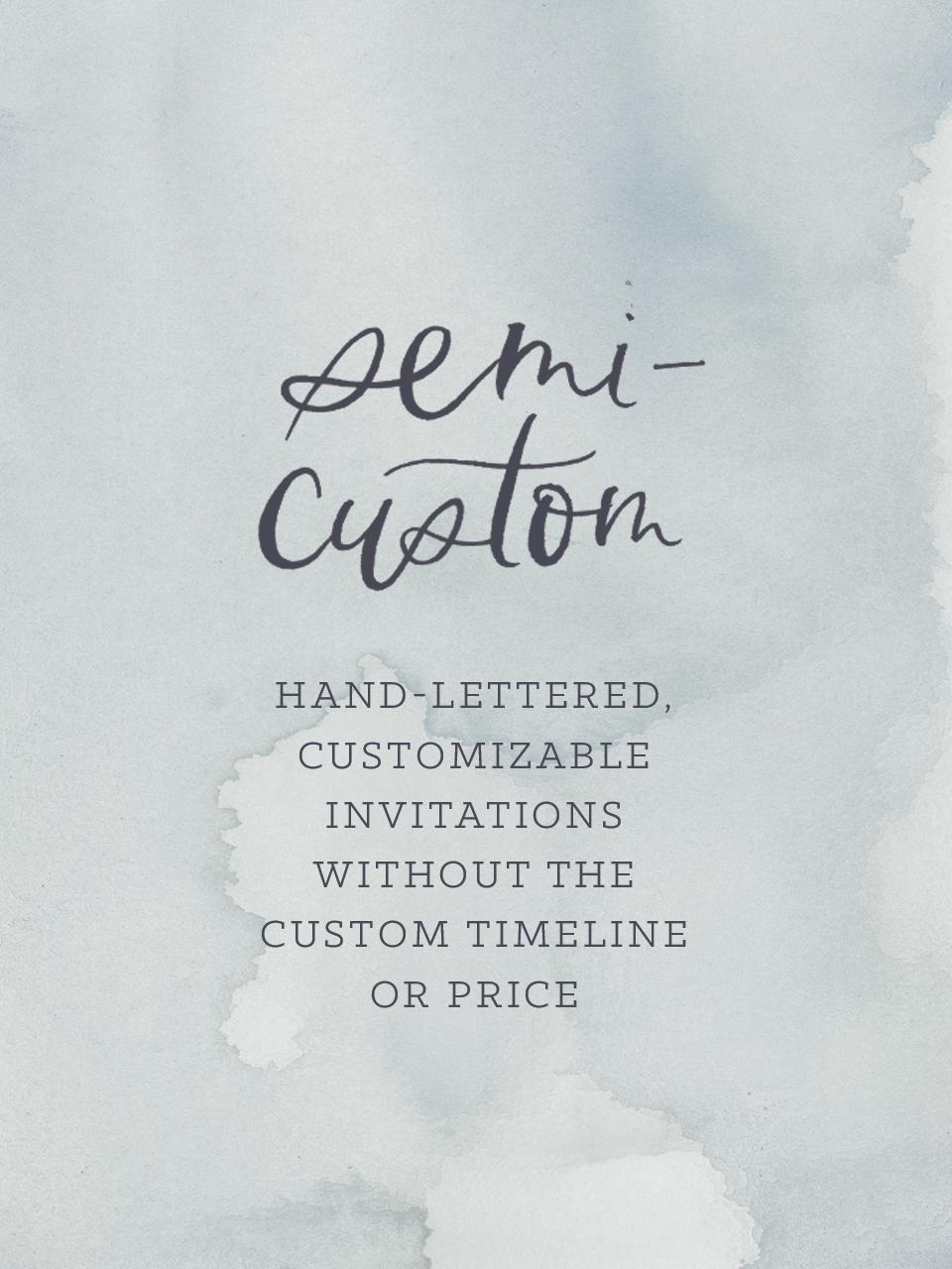 Semi Custom Invitations