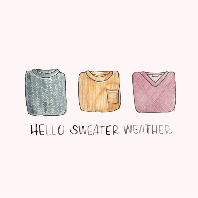 Watercolor Sweater Weather