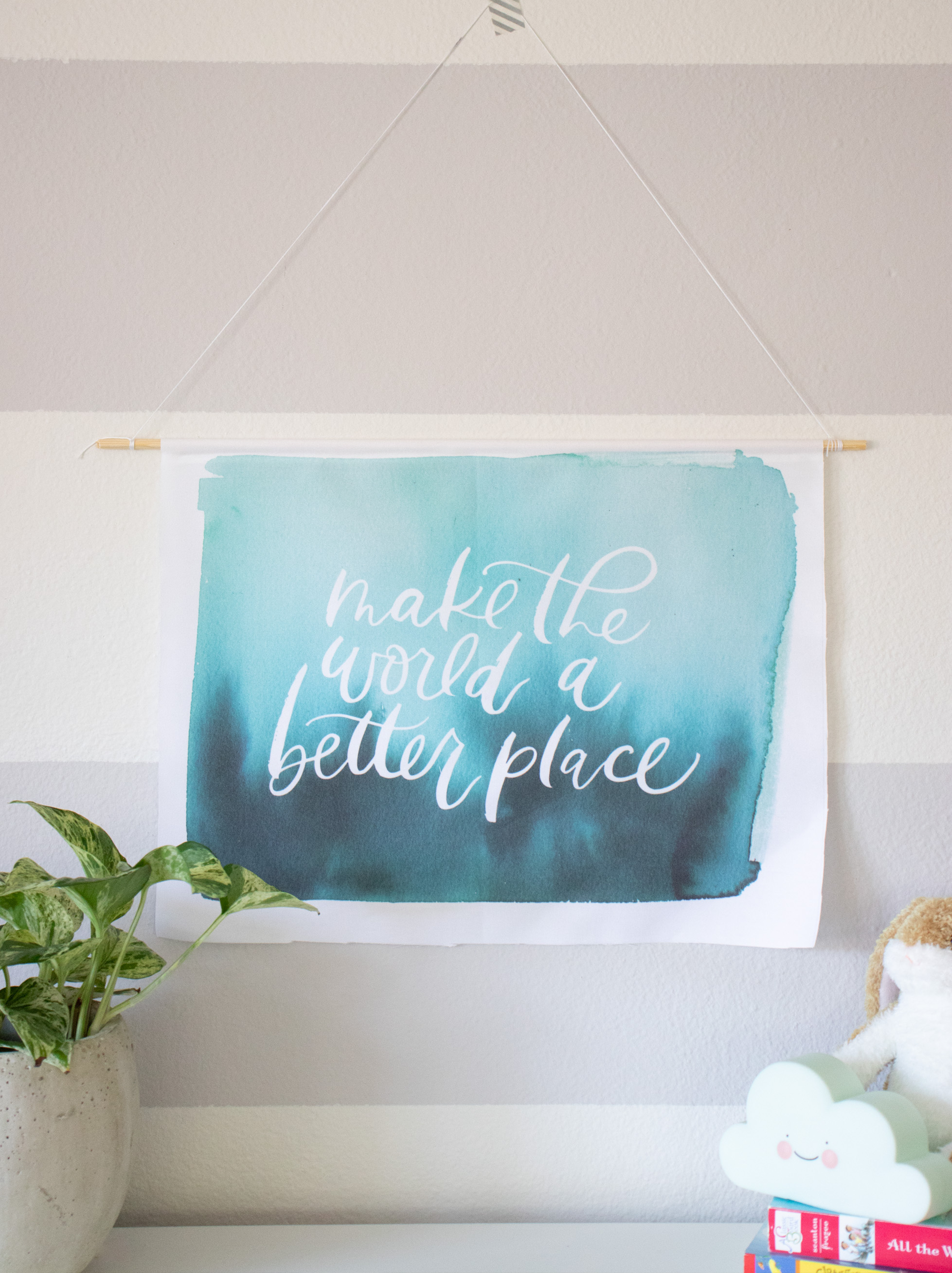 Make the World a Better Place Fabric Banner