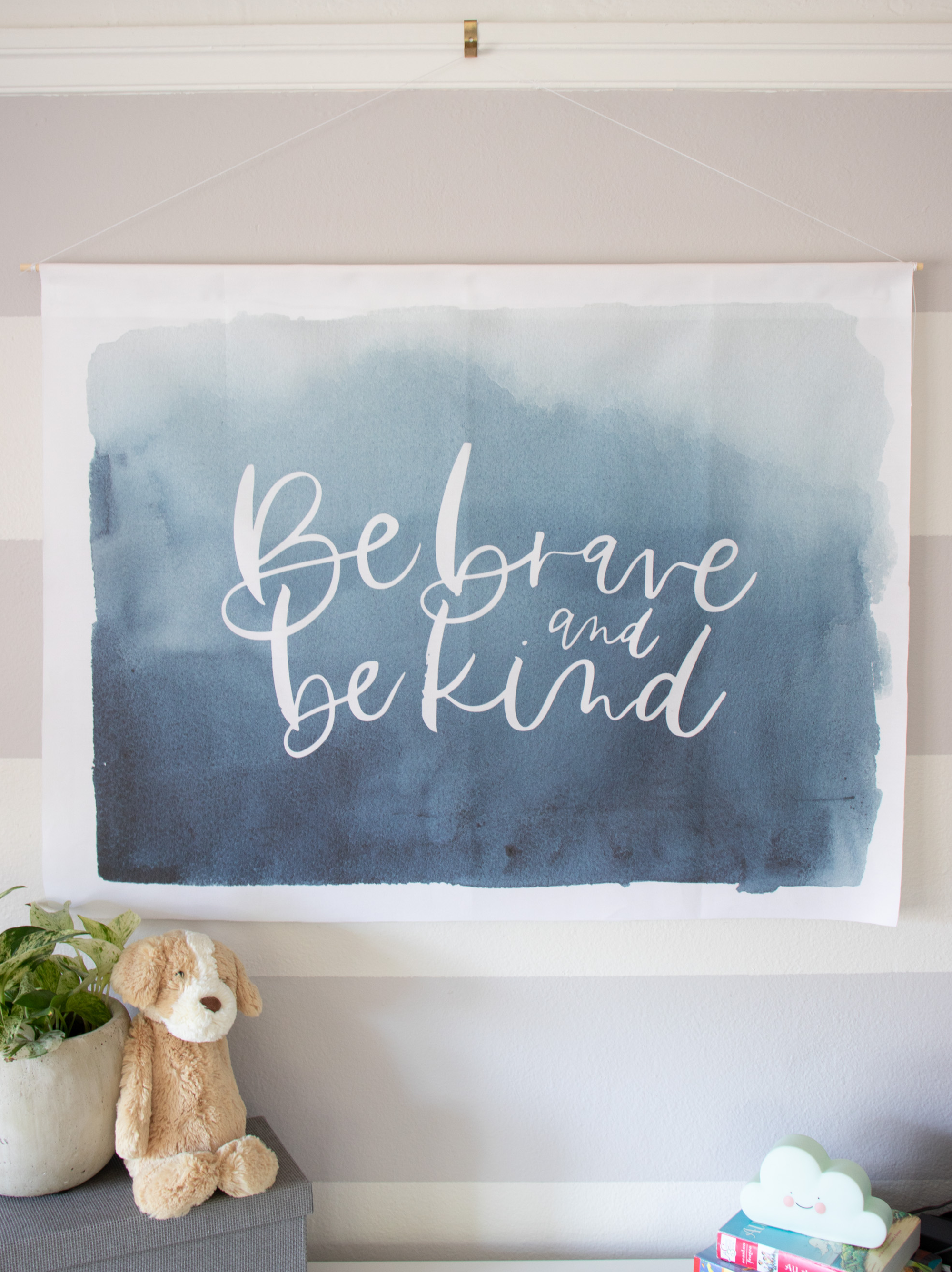 "Fabric Wall Hanging Banner ""Be Brave and Be Kind"""