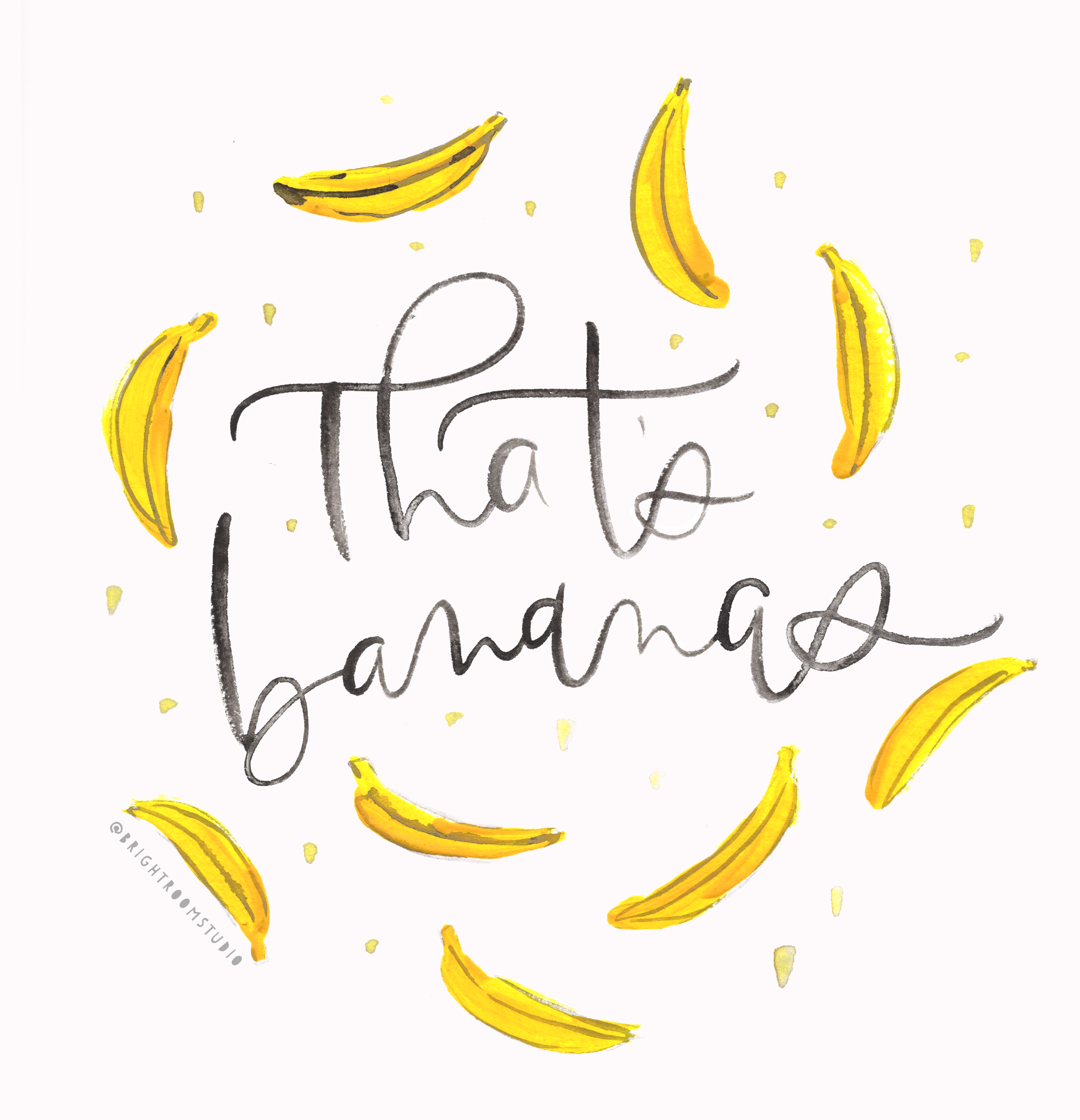 That's Bananas Brush Lettering