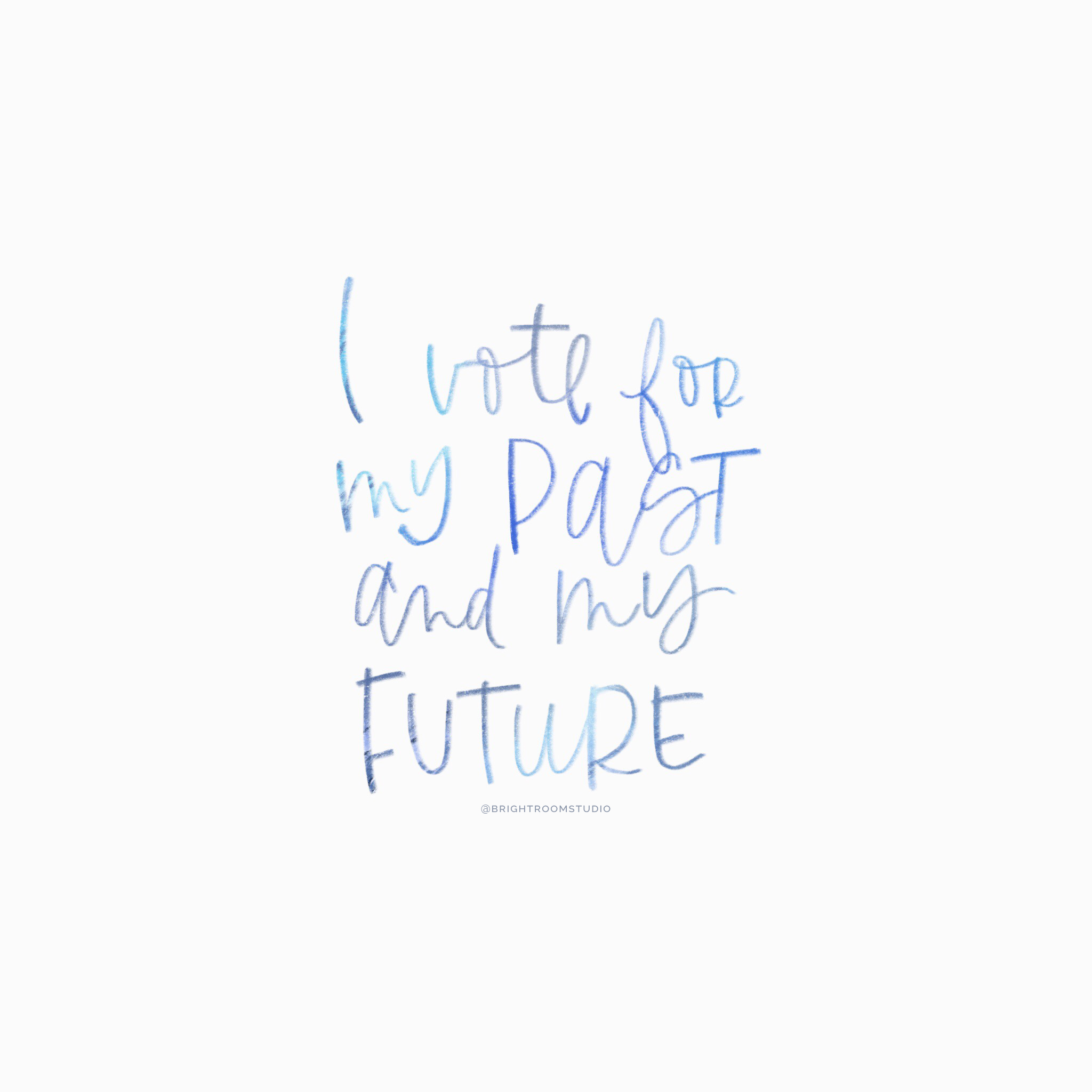 Brush lettering quote about voting