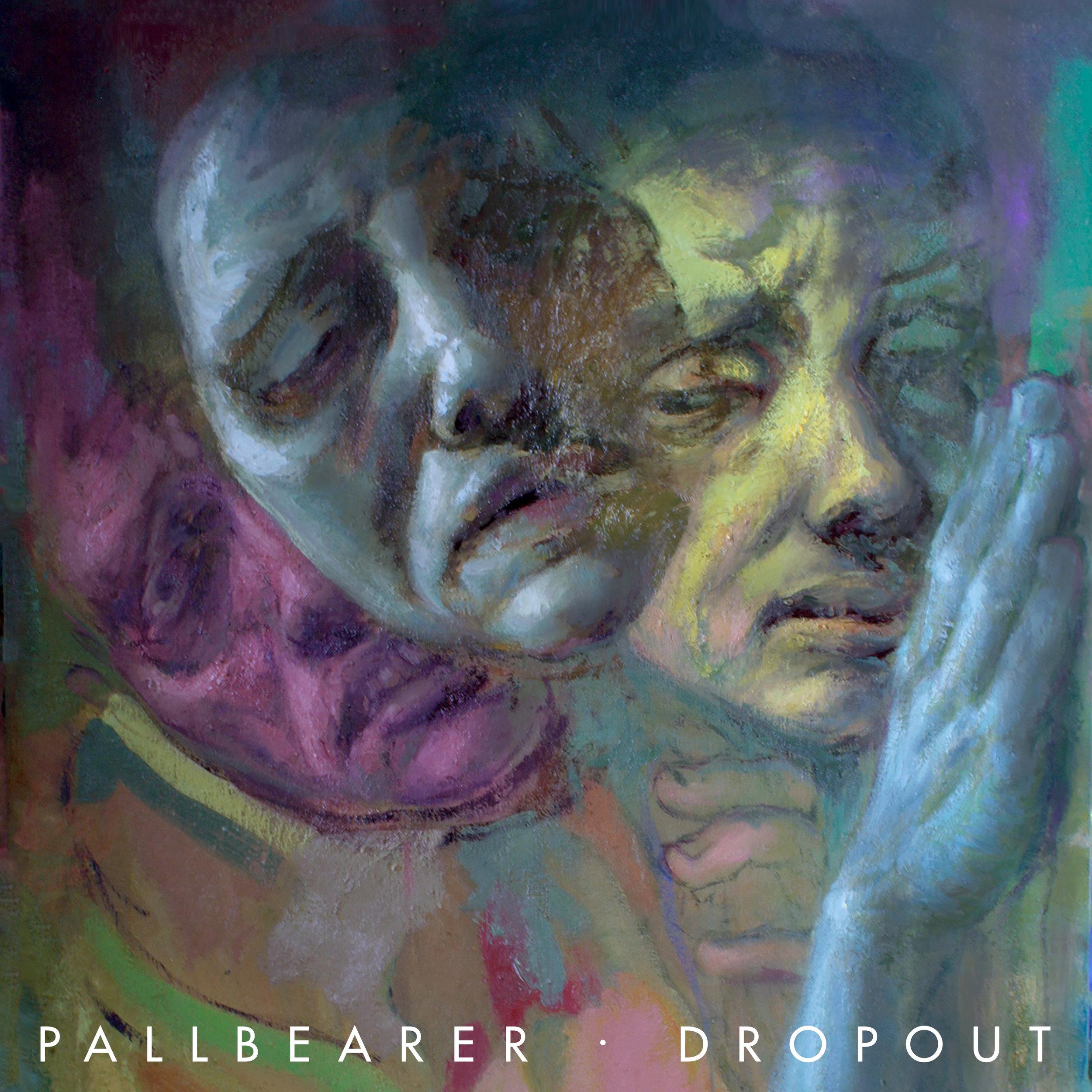 Pallbearer Dropout cover.jpg