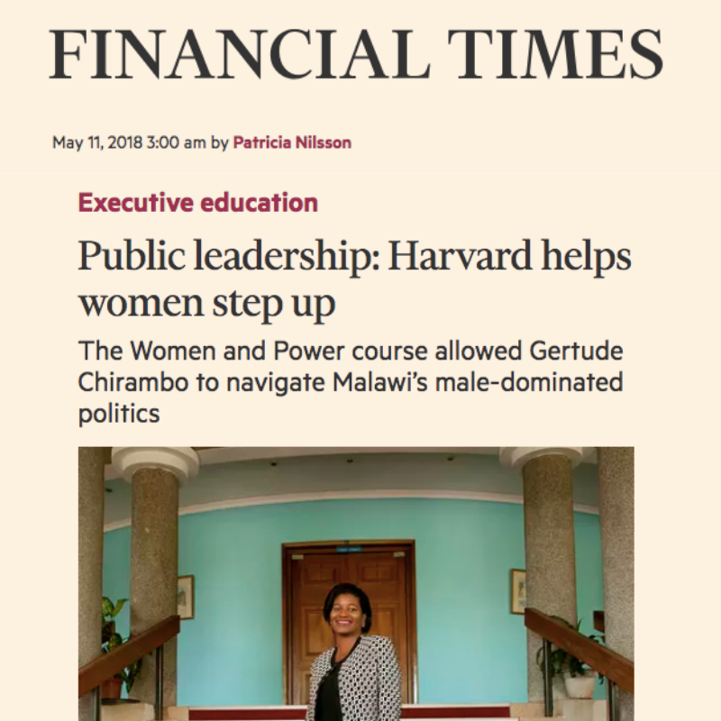 """Featured in The Financial Times - """"Public leadership: Harvard helps women step up""""; May 2018 - Read More…"""