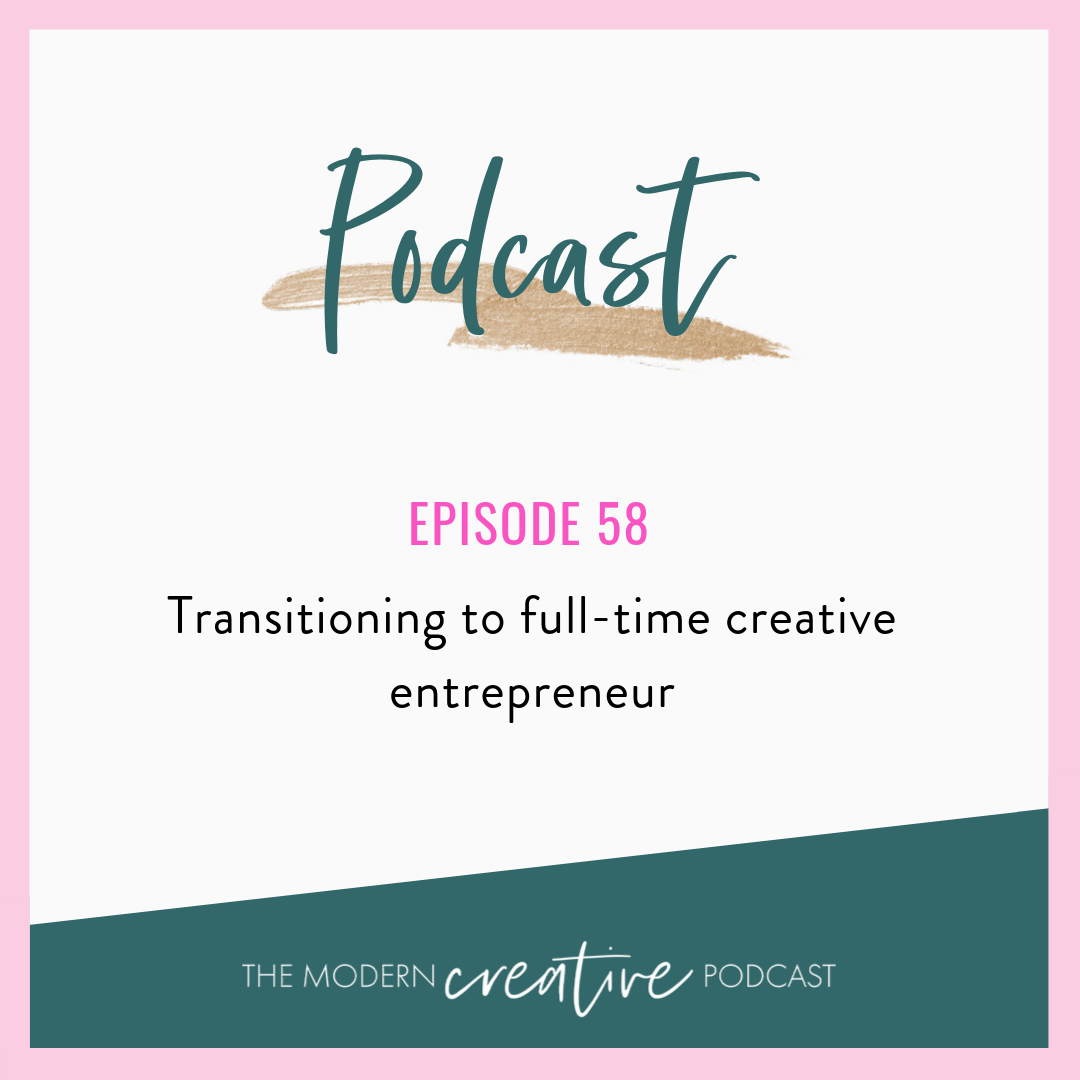 transition to full time creative entrepreneur
