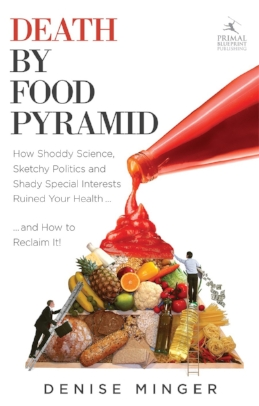 """10% off with code: BYK8  Shoddy science, sketchy politics and shady special interests have shaped American dietary recommendations—and destroyed our nation's health—over recent decades. The phrase """"death by food pyramid"""" isn't shock-value sensationalism, but the tragic consequence of simply doing what we have been told to do by our own government—and giant food profiteers—in pursuit of health."""
