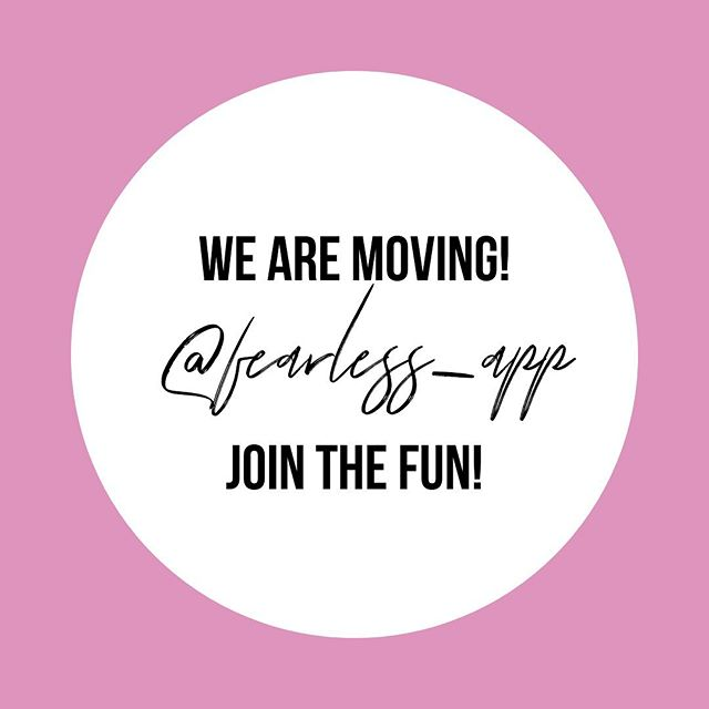 Ladies don't forget we're moving!  Come join the fun over @fearless_app  Love the book and want to stay encouraged daily? We got you! Get daily inspirational quotes, affirmations, inspirational messages, goal setting tips and more! ✨Coming July 12th!✨