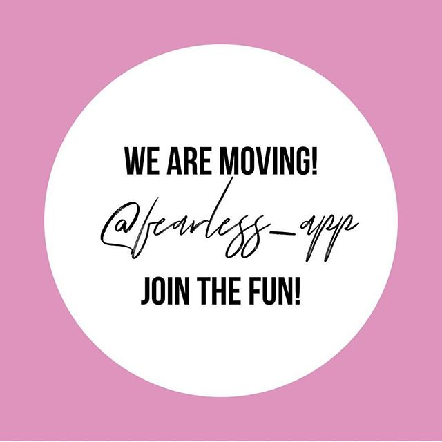 Inspiration right at your fingertips!! Don't forget WE ARE MOVING!  Join the fun at @fearless_app